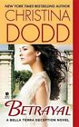 Betrayal by Christina Dodd (Paperback / softback)