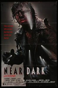 NEAR DARK 1987 Movie Poster 27x40 #MoviePoster #BillPaxton #Horror #Vampires