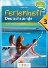 Deutschstunde 3. Klasse: Fit ins neue Schuljahr NMS / AHS von Wolfgang Pramper (2015, Geheftet)