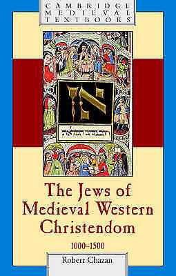 1 of 1 - The Jews of Medieval Western Christendom: 1000-1500 (Cambridge Medieval Textboo