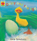 Daisy and the Egg by Jane Simmons (Paperback, 2000)