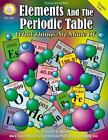 Elements and the Periodic Table, Grades 5 - 8+ : What Things Are Made Of by Theodore A. Abbgy (2001, Paperback)