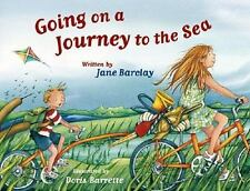 Going On A Journey To The Sea by Barclay, Jane