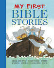 My First Bible Stories: Adam and Eve, Noah's Ark, Moses, Joseph, David and Goliath, Jesus by Anness Publishing (Paperback, 2016)