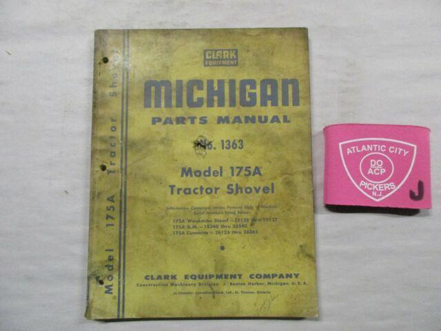 Clark Equipment Model 175a No 1363 Tractor Shovel Michigan