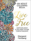 Live Free: An Adult Coloring Book by Margaret Feinberg (Paperback / softback, 2016)
