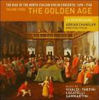 The Rise of the North Italian Violin Concerto: 1690-1740, Vol. 3 - The Golden Age (CD, May-2008, Avie)