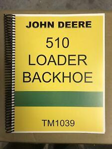 Details about 510 John Deere Loader Backhoe Tractor Technical Service on john deere 310e, john deere 410, john deere 510c, john deere 410d, john deere 850, john deere 310d, john deere 310g, john deere 544e, john deere wiring diagrams, john deere 310se, john deere 515, john deere 310c, john deere 510b, john deere 210c, john deere 485e, john deere 710d, john deere backhoe, john deere 2140 specs, john deere 486e,