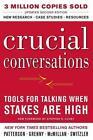 Crucial Conversations von Joseph Grenny, Al Switzler, Kerry Patterson und Ron McMillan (2011, Taschenbuch)