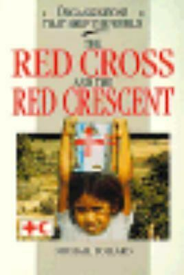 Red Cross and the Red Crescent by Pollard, Michael
