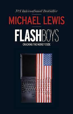 1 of 1 - Flash Boys by Michael Lewis