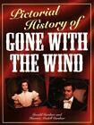 Pictorial History of Gone with the Wind by Gerald Gardner and H. M. Gardner (1996, Hardcover)