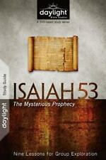 Daylight Bible Studies: Isaiah 53 : The Mysterious Prophecy: Nine Lessons for...