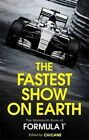 The Fastest Show on Earth: The Mammoth Book of Formula 1 by Chicane (Paperback, 2015)