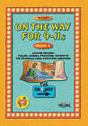 On the Way: 9-11s: Book 4 by Tnt (Paperback, 1920)