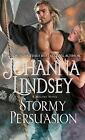 Malory-Anderson Family: Stormy Persuasion 11 by Johanna Lindsey (2015, Paperback)