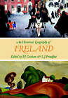An Historical Geography of Ireland by L. J. Proudfoot, B. J. Graham (Paperback, 1993)