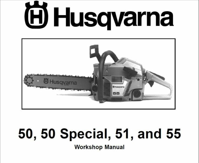 Husqvarna Chainsaw 50 50 Special 51 55 Service Shop Manual Ebay