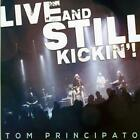 Live And Still Kickin! von Tom Principato (2015)