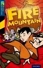 Oxford Reading Tree Treetops Graphic Novels: Level 14: Fire Mountain by Glen Downey (Paperback, 2014)