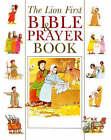 The Lion First Bible & Prayer Book by Pat Alexander (Hardback, 2006)
