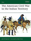 American Civil War in Indian Territory by John D. Spencer (Paperback, 2006)