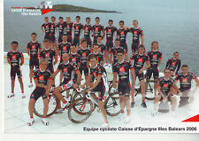 CYCLISME carte  cycliste  équipe CAISSE D'EPARGNE 2006
