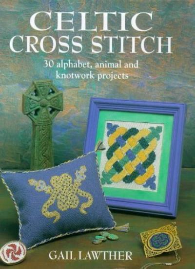 Celtic Cross Stitch,Gail Lawther