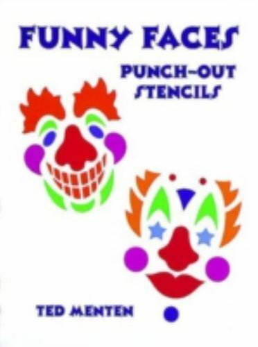 Funny Faces Punch-Out Stencils Paperback Ted Menten