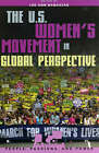 The U.S. Women's Movement in Global Perspective by Rowman & Littlefield (Paperback, 2005)