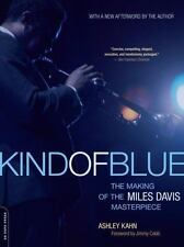 Kind of Blue: The Making of the Miles Davis Masterpiece, , Kahn, Ashley, Good, 2