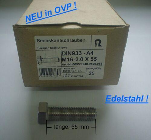 Sechskantschrauben NEU ! A4 Edelstahl 25 Stck M 16-2.0 x 55 mm DIN 933