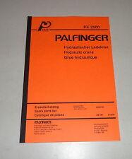 Teilekatalog / Spare Parts List Palfinger Krane PK 2500 Stand 08/1993