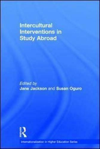 Intercultural Interventions in Study Abroad by Jane Jackson (editor), Susan O...