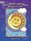 Sun, Moon and Stars Designs to Color by Maggie Swanson (Paperback, 2013)