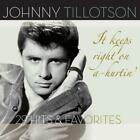 It Keeps Right On A-Hurtin von Johnny Tillotson (2015)