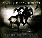 And Hell Will Follow Me [Digipak] by A Pale Horse Named Death (CD, Jun-2011, SPV)