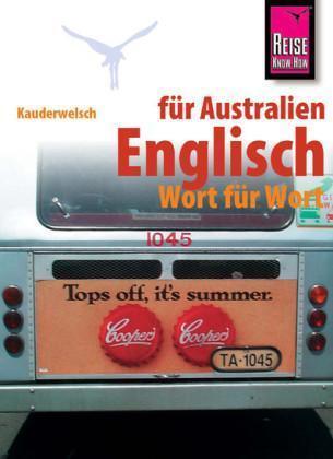 Englisch für Australien - Wort für Wort (Kauderwelsch, Band 150) - Gilis ... /4