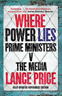 Where Power Lies: Prime Ministers V the Media by Lance Price (Paperback, 2011)