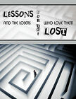 Lessons for the Lost: And the Losers Who Love Them by CHERRY PRICE-PALMER (Paperback, 2010)