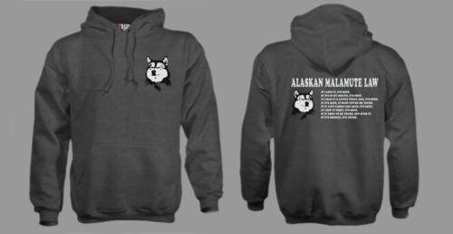 FUNNY ALASKAN MALAMUTE LAW HOODY SLED DOG DOGS  MALLY GIFT PRESENT