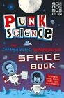 Punk Science: Intergalactic Supermassive Space Book by Punk Science (Paperback, 2014)