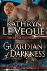 Guardian of Darkness by Kathryn Le Veque (Paperback / softback, 2014)