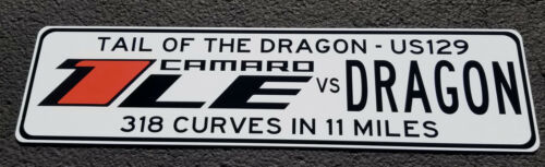 Camaro 1LE Tail of the Dragon Sign