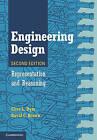 Engineering Design: Representation and Reasoning by David C. Brown, Clive L. Dym (Hardback, 2012)