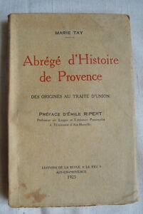 1925 Abrégés d'histoire de Provence  des origines au traite d'union Dédicace