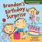 Brandon's Birthday Surprise by Lisa Bullard (Hardback, 2012)