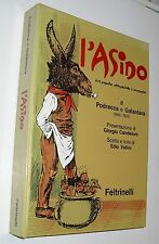 L'ASINO ( satira ) di PODRECCA GALANTARA ( 18921925 )    FELTRINELLI