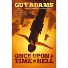 Once Upon a Time in Hell by Guy Adams (Paperback, 2014)