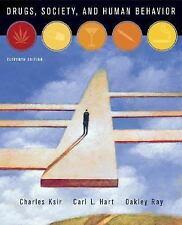 Drugs Society And Human Behavior by Charles J Ksir / Hart